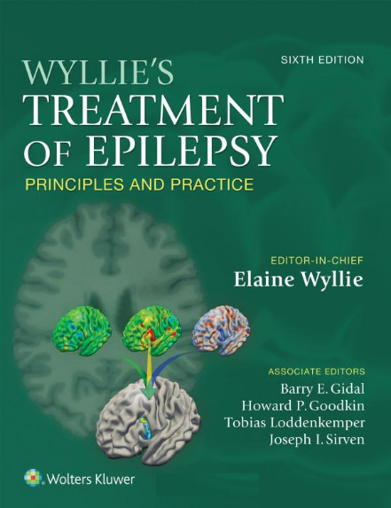 Wyllie's Treatment of Epilepsy: Principles and Practice Sixth Edition