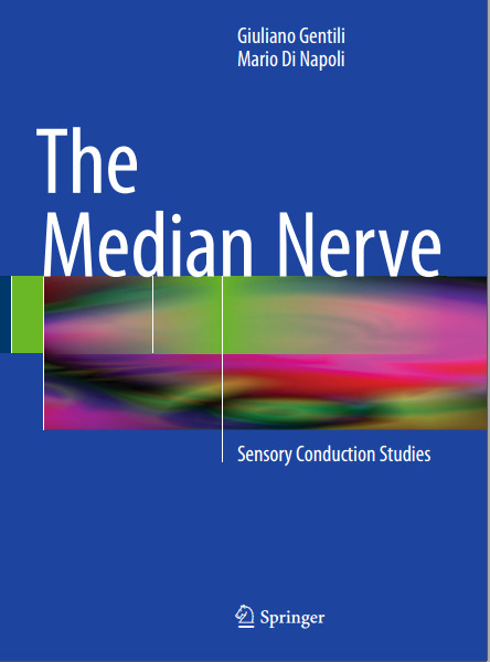 The Median Nerve: Sensory Conduction Studies 2015th Edition
