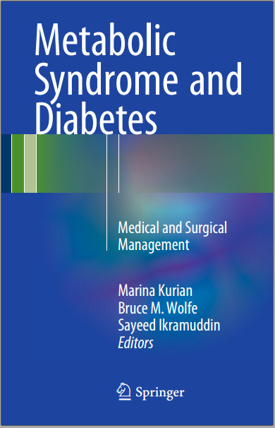 Metabolic Syndrome and Diabetes: Medical and Surgical Management 1st ed. 2016 Edition