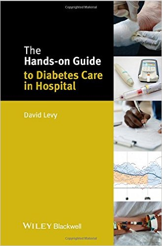 The Hands-on Guide to Diabetes Care in Hospital (Hands-on Guides) 1st Edition