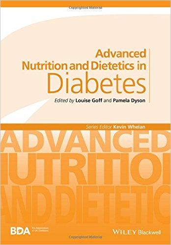 Advanced Nutrition and Dietetics in Diabetes (Advanced Nutrition and Dietetics (BDA)) 1st Edition