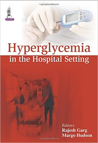 Hyperglycemia in the Hospital Setting 1st Edition