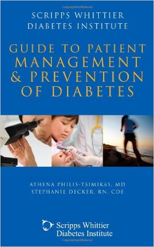 Scripps Whittier Diabetes Institute Guide To Patient Management And Prevention 1st Edition