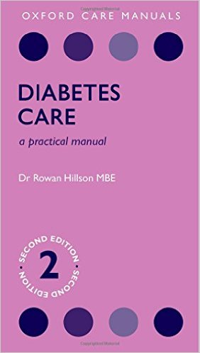 Diabetes Care: A Practical Manual (Oxford Care Manuals) 2nd Edition