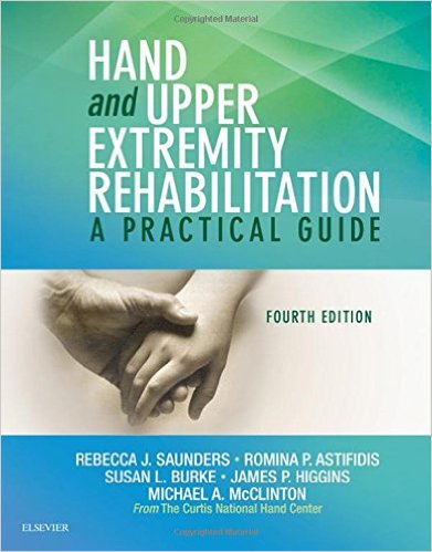 Hand and Upper Extremity Rehabilitation: A Practical Guide, 4e 4th Edition