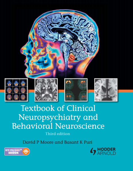 Textbook of Clinical Neuropsychiatry and Behavioral Neuroscience, Third Edition 3rd Edition