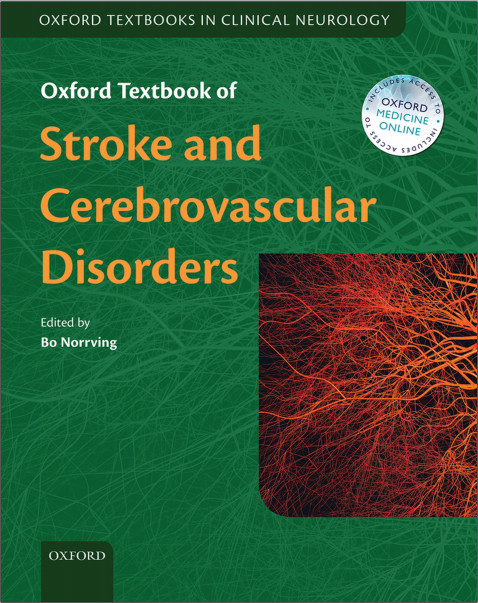 Oxford Textbook of Stroke and Cerebrovascular Disease (Oxford Textbooks in Clinical Neurology) 1st Edition