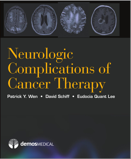 Neurologic Complications of Cancer Therapy 1st Edition