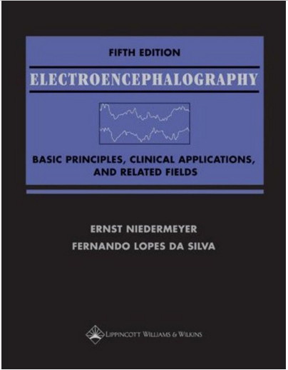 Electroencephalography: Basic Principles, Clinical Applications, and Related Fields Fifth Edition