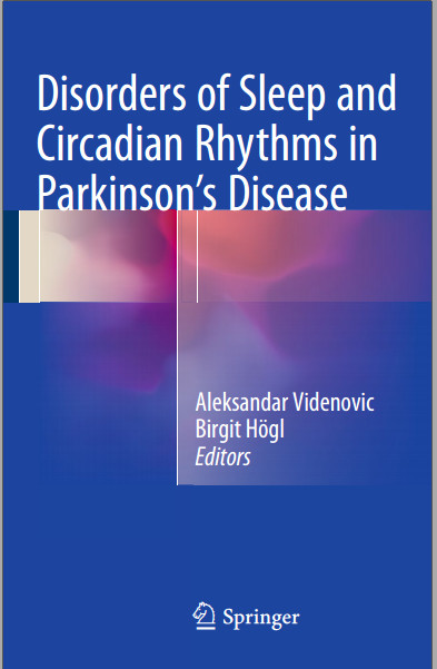 Disorders of Sleep and Circadian Rhythms in Parkinson's Disease 2015th Edition