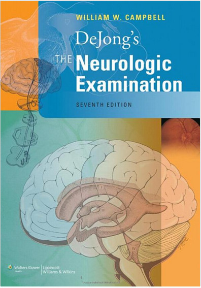 DeJong's The Neurologic Examination Seventh Edition