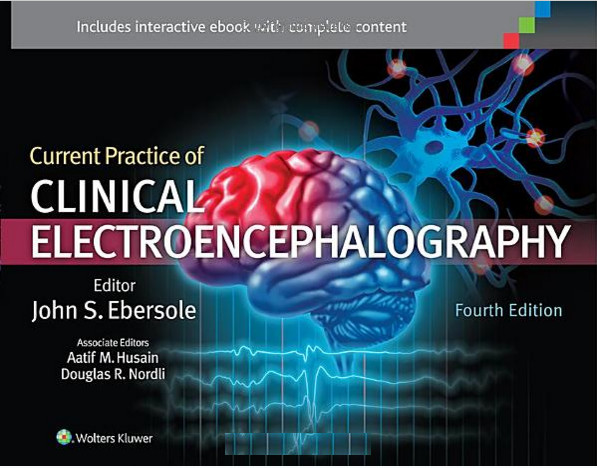 Current Practice of Clinical Electroencephalography Fourth Edition