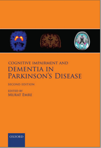 Cognitive Impairment and Dementia in Parkinson's Disease 2nd Edition