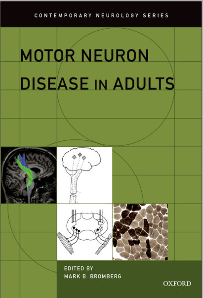 Motor Neuron Disease in Adults (Contemporary Neurology Series) 1st Edition