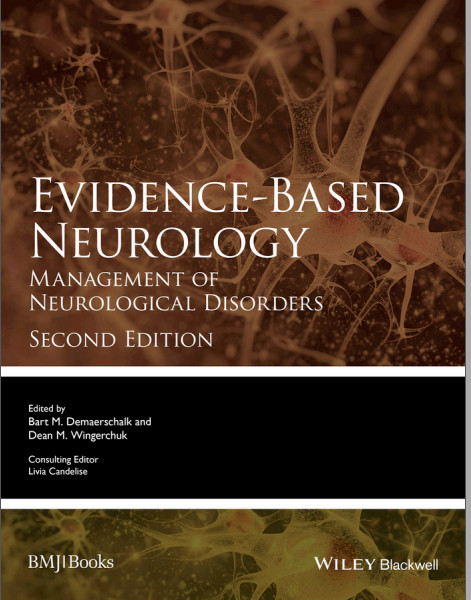 Evidence-Based Neurology: Management of Neurological Disorders (Evidence-Based Medicine) 2nd Edition
