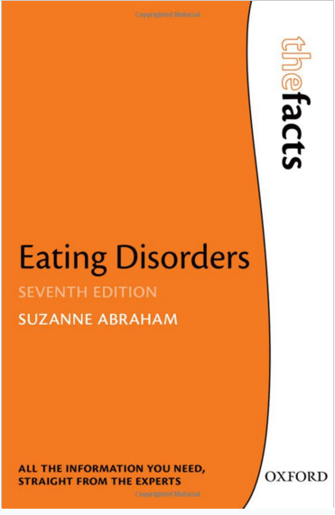 Eating Disorders: The Facts (The Facts Series) 7th Edition