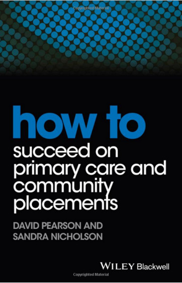 How to Succeed on Primary Care and Community Placements (HOW - How To) 1st Edition