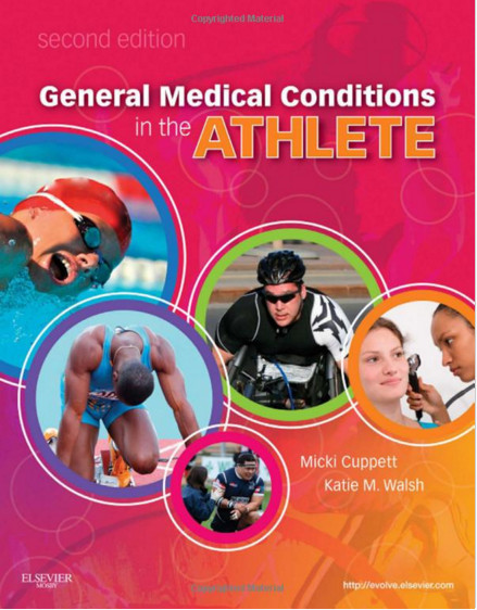 General Medical Conditions in the Athlete, 2e 2nd Edition