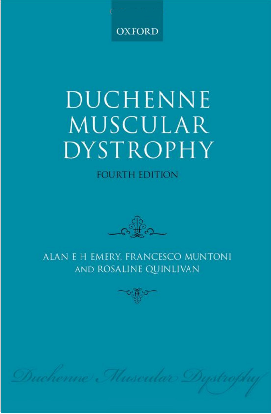 Duchenne Muscular Dystrophy (Oxford Monographs on Medical Genetics) 4th Edition