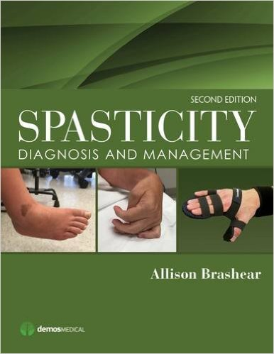 Spasticity: Diagnosis and Management 2nd Edition