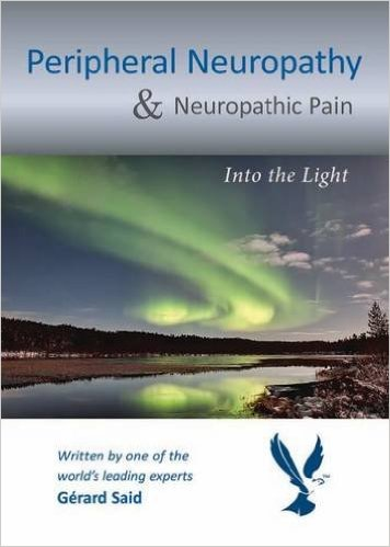 Peripheral Neuropathy & Neuropathic Pain: Into the Light 1st Edition