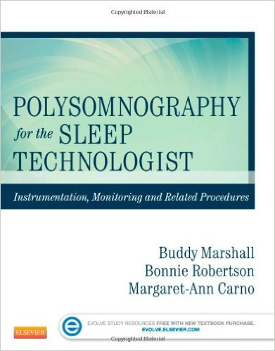 Polysomnography for the Sleep Technologist: Instrumentation, Monitoring, and Related Procedures, 1e 1st Edition