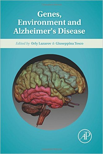 Genes, Environment and Alzheimer's Disease 1st Edition