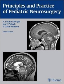 Principles and Practice of Pediatric Neurosurgery 3rd edition Edition