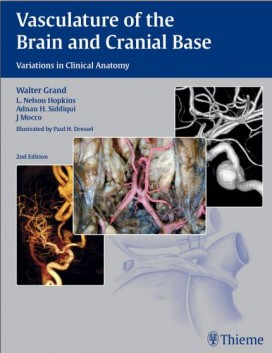 Vasculature of the Brain and Cranial Base 2E