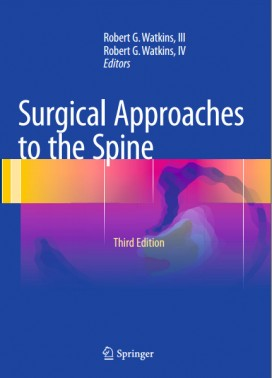Surgical Approaches to the Spine 3rd ed. 2015 Edition