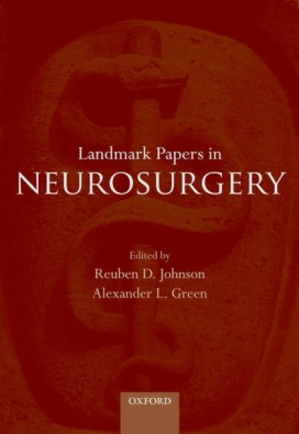 Landmark Papers in Neurosurgery 2nd Edition