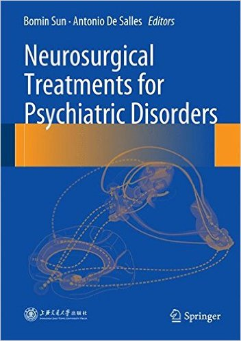 Neurosurgical Treatments for Psychiatric Disorders 2015th Edition