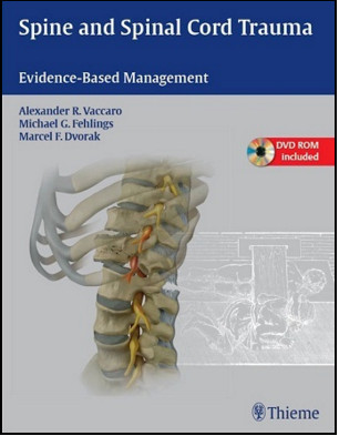 Spine and Spinal Cord Trauma: Evidence-Based Management 1  Edition