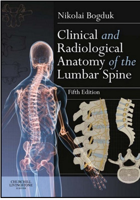 Clinical and Radiological Anatomy of the Lumbar Spine, 5th Edition