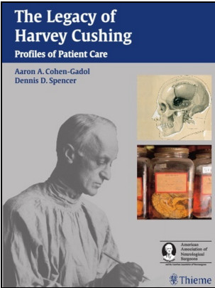 The Legacy of Harvey Cushing: Profiles of Patient Care 1st Edition