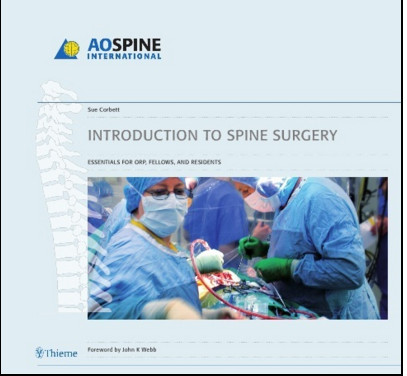 Introduction to Spine Surgery: Essentials for ORP, Fellows, and Residents