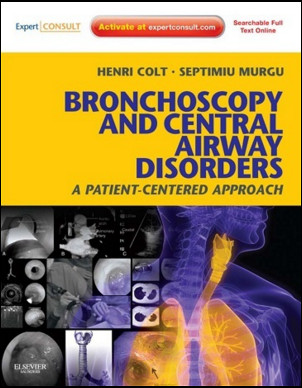 Bronchoscopy and Central Airway Disorders A Patient-Centered Approach: Expert Consult Online and Print