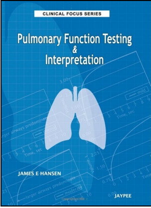 Clinical Focus Series: Pulmonary Function Testing and Interpretation