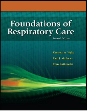 Foundations of Respiratory Care, 2nd Edition