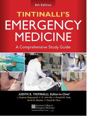 Tintinalli's Emergency Medicine : A Comprehensive Study Guide, 8th Edition