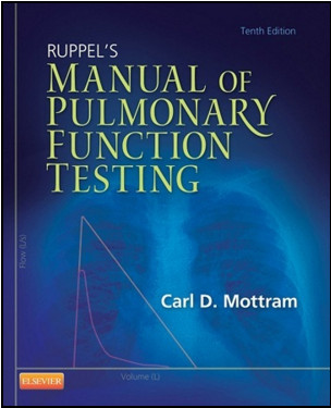Ruppel's Manual of Pulmonary Function Testing, 10th Edition