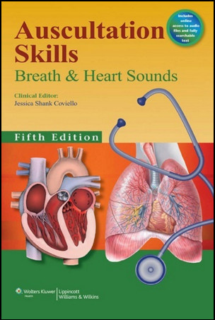 Auscultation Skills: Breath and Heart Sounds, 5th Edition