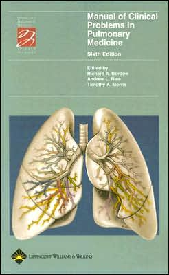 Manual of Clinical Problems in Pulmonary Medicine (Lippincott Manual Series (Formerly known as the Spiral Manual Series)) Sixth Edition