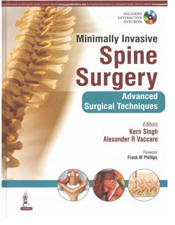 Minimally Invasive Spine Surgery: Advanced Surgical Techniques 1 Edition