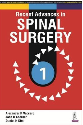 Recent Advances in Spinal Surgery 1st Edition