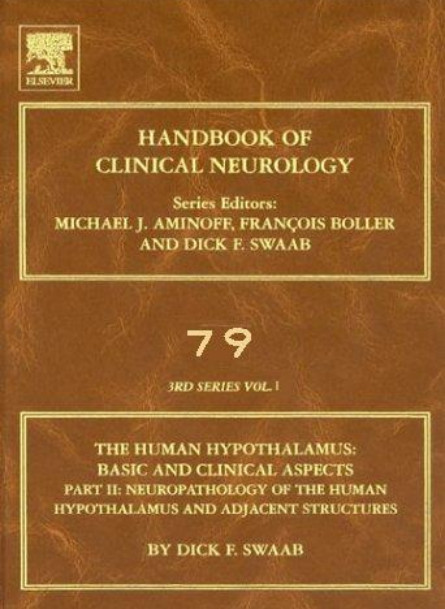 Human Hypothalamus: Basic and Clinical Aspects, Part I, Volume 79