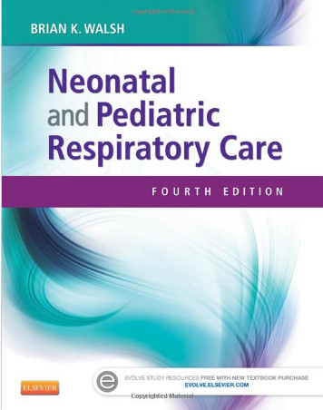 Neonatal and Pediatric Respiratory Care, 4e 4th Edition