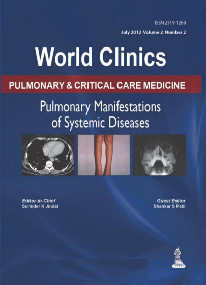 Pulmonary Manifestations of the Systemic Diseases (World Clinics: Pulmonary & Critical Care Medicine, July 2013) 1st Edition