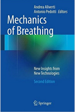 Mechanics of Breathing: New Insights from New Technologies 2nd ed. 2014 Edition