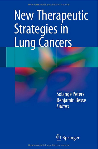 New Therapeutic Strategies in Lung Cancers 2015th Edition